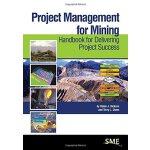 【预订】Project Management for Mining 9780873354035