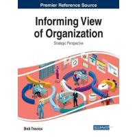【预订】Informing View of Organization: Strategic Perspective 97