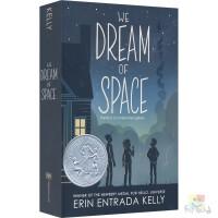 We Dream of Space 我们的太空梦 星空梦想 Hello Universe作者 纽伯瑞银奖 Erin En