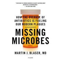 【预订】Missing Microbes How the Overuse of Antibiotics Is Fuel
