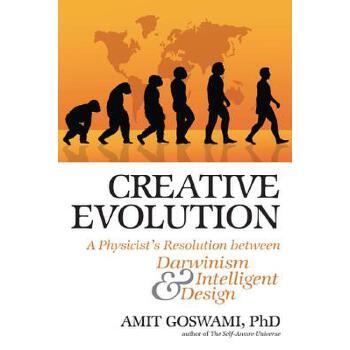 【预订】Creative Evolution: A Physicist's Resolution Between Darwinism and Intelligent Design 预订商品,需要1-3个月发货,非质量问题不接受退换货。
