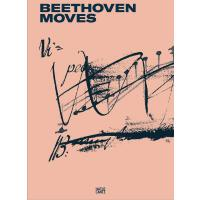 正版 Beethoven Moves 贝多芬与艺术创作 英文原版