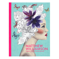 现货包邮 英文原版Matthew Williamson: Fashion, Print and Colouring时装