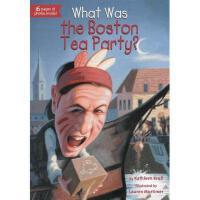 【现货】英文原版 What Was the Boston Tea Party?波士顿倾茶事件是什么? who was/i