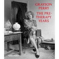 正版 Grayson Perry: The Pre-Therapy Years 格雷森・佩里:治疗前的岁月 英文原版