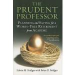 【预订】The Prudent Professor: Planning and Saving for a Worry-