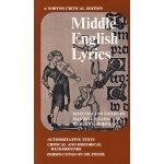 中世纪英语抒情诗(诺顿英国文学评论系列) Middle English Lyrics
