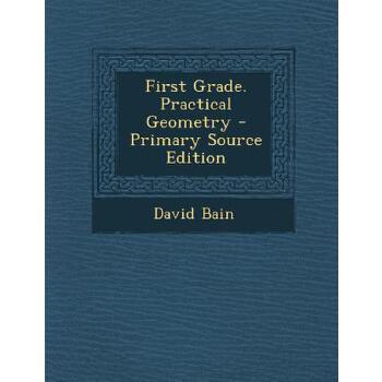 【预订】First Grade. Practical Geometry 预订商品,需要1-3个月发货,非质量问题不接受退换货。