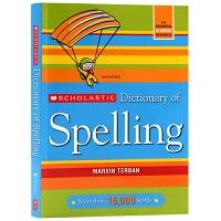 华研原版 学乐英语拼写词典 英文原版字典 Scholastic Dictionary of Spelling 全英文版