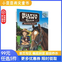 原版英文Silver Pony Ranch#1Sparkling Jewel银马牧场系列:发光的宝石