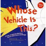 【预订】Whose Vehicle Is This?: A Look at Vehicles Workers Driv