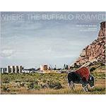 【预订】Joan Myers: Where the Buffalo Roamed: Images of the New