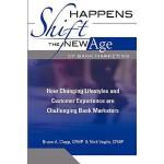 【预订】Shift Happens: The New Age of Bank Marketing: How Chang