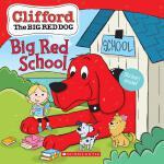 Clifford: Big Red School