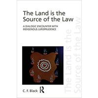 【预订】The Land is the Source of the Law 9780415497572