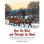 【预订】Over the River and Through the Wood