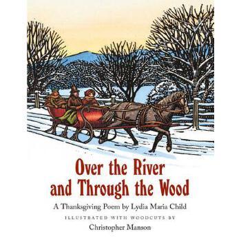 【预订】Over the River and Through the Wood 预订商品,需要1-3个月发货,非质量问题不接受退换货。