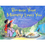 Because Your Mommy Loves You [Hardcover] 因为妈妈爱你(精装)ISBN 9780547255224