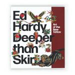 现货 Ed Hardy: Deeper than Skin: Art of the New Tattoo 埃德・哈迪