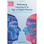 【预订】Rethinking Learning in an Age of Digital Fluency 978041