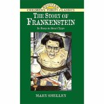 The Story of Frankenstein(【按需印刷】)