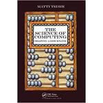 【预订】The Science of Computing 9781138413924