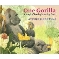 【首页抢券300-100】One Gorilla 一只大猩猩 廖彩杏书单 英文原版图书绘本 幼儿儿童启蒙英语故事书 数数