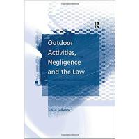 【预订】Outdoor Activities, Negligence and the Law 978075464235