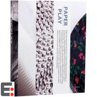 纸艺术2 Paper Play 2 家具产品、装饰品、首饰、装置艺术纸艺书 平面艺术设计书籍