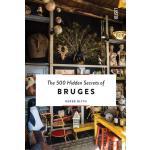 The 500 Hidden Secrets of Bruges,【旅行指南】布鲁日:500个隐藏的秘密