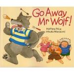 Go Away Mr.Wolf 走开 野狼先生 幼儿英语启蒙儿童经典童话趣味故事书 廖彩杏书单推荐 3~6岁适读 英文
