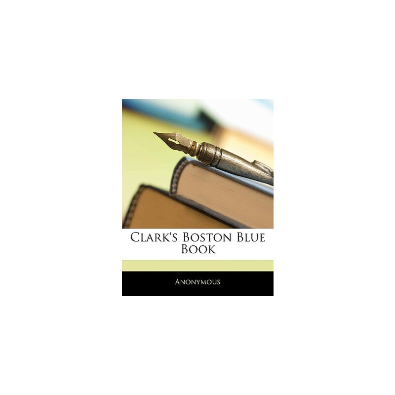 【预订】Clark's Boston Blue Book 预订商品,需要1-3个月发货,非质量问题不接受退换货。