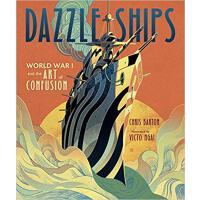 英文原版 迷彩战舰 倪传婧插画绘本 精装 Dazzle Ships by Chris Barton & Victo N