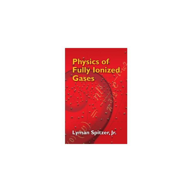 【预订】Physics of Fully Ionized Gases  Second Revised Edition 预订商品,需要1-3个月发货,非质量问题不接受退换货。