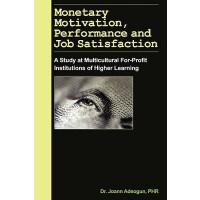 【预订】Monetary Motivation, Performance and Job Satisfaction