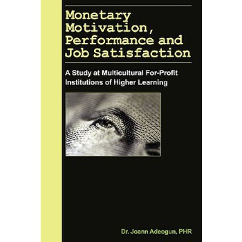 【预订】Monetary Motivation, Performance and Job Satisfaction 预订商品,需要1-3个月发货,非质量问题不接受退换货。