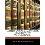 【预订】Gothe's Zweiter Faust, Oder, Der Geoffnete Walpurgisaac