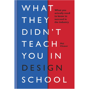 现货 设计学校没有教你的东西 英文原版 What they didn't teach you in design school 你需要知道什么才能在这个行业取得成功 设计学校没有教你的东西 英文原版 What they didn't teach you in design school 你需要知道什么才能在这个