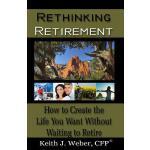 【预订】Rethinking Retirement: How to Create the Life You Want