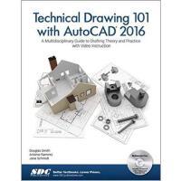 【预订】Technical Drawing 101 with AutoCAD 2016 9781585039630