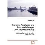 【预订】Economic Regulation and Structural Changes: Liner Shipp