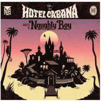 正版 顽皮男孩Naughty Boy 卡巴那旅馆LaLaLa(CD)La La La Lifted