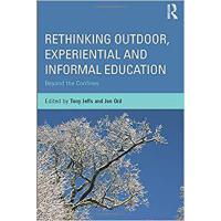 【预订】Rethinking Outdoor, Experiential and Informal Education