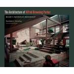 【预订】The Architecture of Alfred Browning Parker: Miami's Mav
