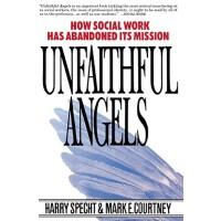 【预订】Unfaithful Angels How Social Work Has Abandoned its Mis
