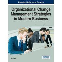 【预订】Organizational Change Management Strategies in Modern Bu