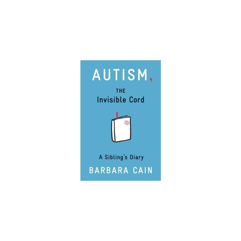 【预订】Autism, the Invisible Cord: A Sibling's Diary 预订商品,需要1-3个月发货,非质量问题不接受退换货。