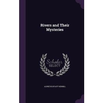 【预订】Rivers and Their Mysteries 预订商品,需要1-3个月发货,非质量问题不接受退换货。