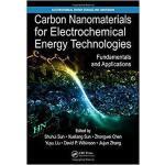 【预订】Carbon Nanomaterials for Electrochemical Energy Technol