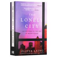The Lonely City 孤独的城市 英文原版 奥利维娅莱恩 形单影只的艺术 Olivia Laing 全英文版进